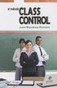 El Metodo Classcontrol [Spanish]