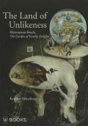 The Land of Unlikeness