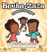 Bouba and Zaza Assess Danger