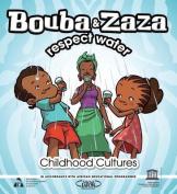 Bouba and Zaza Respect Water