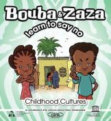 Bouba and Zaza Learn to Say 'No'