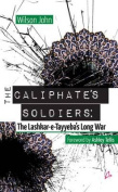 The Caliphate's Soldiers