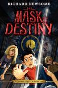 The Mask of Destiny (Archer Legacy