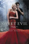 Sweet Evil (Sweet Evil)