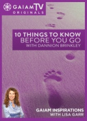 Ten Things to Know Before You Go