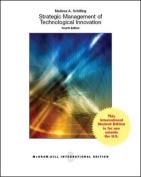 Strategic Management of Technological Innovation