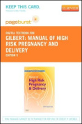 Manual of High Risk Pregnancy and Delivery - Pageburst E-Book on Vitalsource