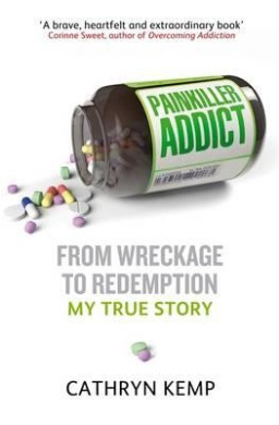 Painkiller Addict: from Wreckage to Redemption - My True Story