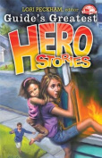 Guide's Greatest Hero Stories