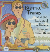 Blotto, Twinks and the Rodents of the Riviera [Audio]