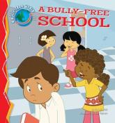 A Bully-Free School
