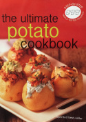 The Ultimate Potato Cookbook