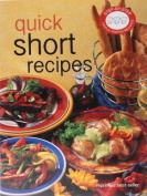 Step by Step Quick Short Recipes
