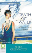 Death by Water (Phryne Fisher Mysteries  [Audio]