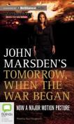 Tomorrow, When the War Began  [Audio]