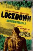 Carandiru Lockdown