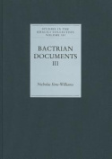 Bactrian Documents from Northern Afghanistan III