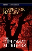 Inspector Hadley the Diplomat Murders