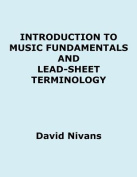 Introduction to Music Fundamentals and Lead-Sheet Terminology