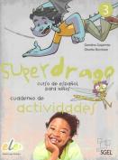 Superdrago 3 Exercises Book [Spanish]