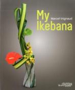 My Ikebana