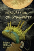 Chuggie and the Desecration of Stagwater