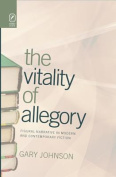 The Vitality of Allegory