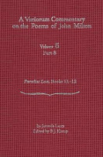 A Variorum Commentary on the Poems of John Milton