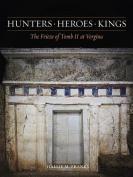 Hunters, Heroes, Kings