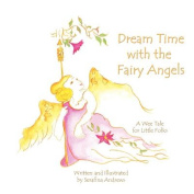 Dream Time with the Fairy Angels
