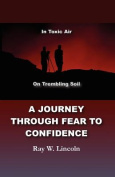 A Journey Through Fear to Confidence