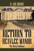 Return to Heavlee Manor