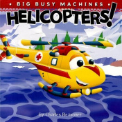 Helicopters! (Big Busy Machines) [Board book]