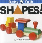 Shapes! (Baby Talk) [Board book]