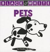 Pets (Black & White (Little Birdie Books)) [Board book]