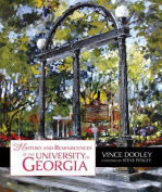 History and Reminiscences of the University of Georgia