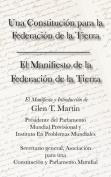 El Manifiesto de La Federation de La Tierra. Una Constituci N Para La Federaci N de La Tierra