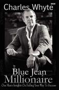 Blue Jean Millionaire