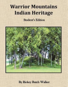 Warrion Mountians Indian Heritage Student Edition