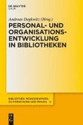 Personal- Und Organisationsentwicklung in Bibliotheken  [GER]