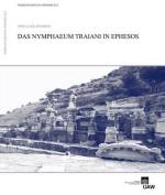 Das Nymphaeum Traiani in Ephesos
