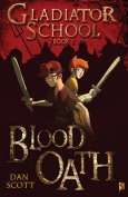 Blood Oath (Gladiator School)