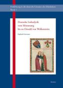 Deutsche Liebeslyrik Vom Minnesang Bis Zu Oswald Von Wolkenstein