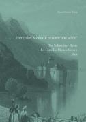 ... Uber Allen Ausdruck Erhaben Und Schon. Die Familie Mendelssohn 1822 in Der Schweiz