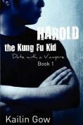 Harold the Kung Fu Kid