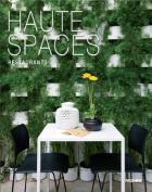 Haute Spaces: Restaurants