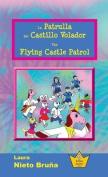 La Patrulla del Castillo Volador * the Flying Castle Patrol [Spanish]