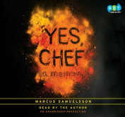 Yes, Chef: A Memoir [Audio]
