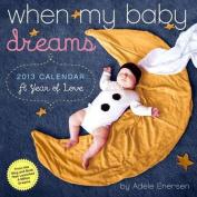 When My Baby Dreams Calendar