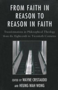 From Faith in Reason to Reason in Faith